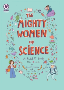 Image for The mighty women of science