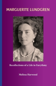 Image for Marguerite Lundgren Recollections of a Life in Eurythmy