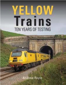 Image for Yellow trains  : ten years of testing