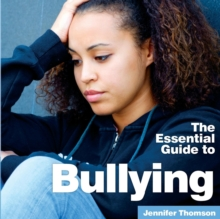 Image for The essential guide to bullying