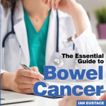 Image for The essential guide to bowel cancer