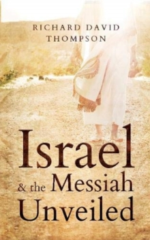 Image for Israel & the Messiah Unveiled