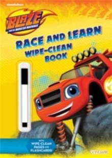 Image for Blaze Race and Learn Wipe-Clean Book