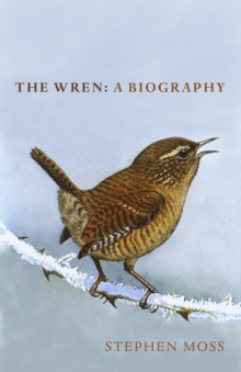 Image for The Wren : A Biography