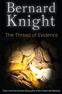 Image for The Thread of Evidence : The Sixties Crime Series