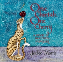 Image for One cheetah, one cherry  : a book of beautiful numbers