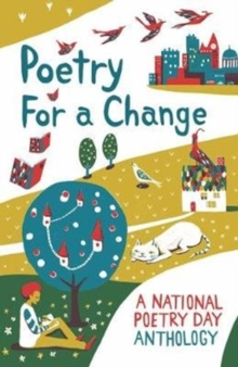 Image for Poetry for a change  : a National Poetry Day anthology