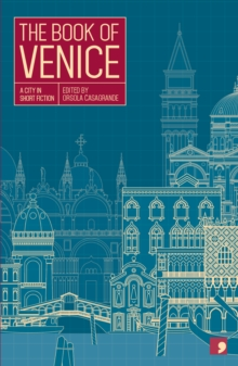 Image for The Book of Venice : A City in Short Fiction