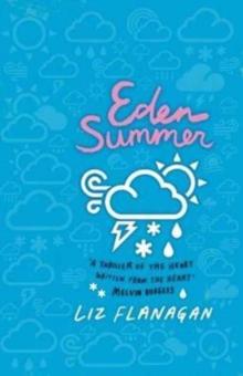 Eden summer - Flanagan, Liz
