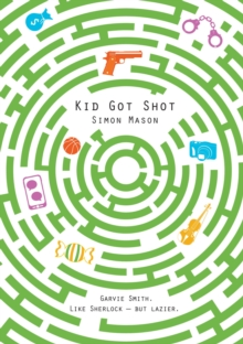 Kid got shot - Mason, Simon