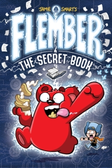 Flember  : the secret book - Smart, Jamie