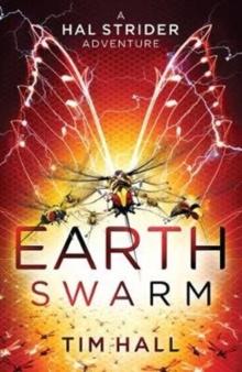 Earth swarm - Hall, Tim