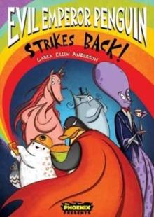 Evil Emperor Penguin strikes back! - Anderson, Laura Ellen