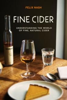 Image for Fine cider  : understanding the world of fine, natural cider