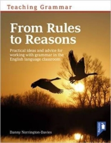 Image for Teaching grammar  : from rules to reasons