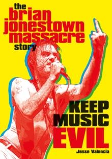Image for Keep Music Evil : The Brian Jonestown Massacre Story