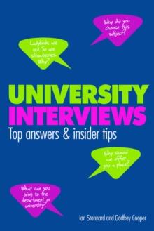University interviews  : top answers & insiders tips - Stannard, Ian