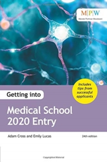 Getting into medical school - Cross, Adam