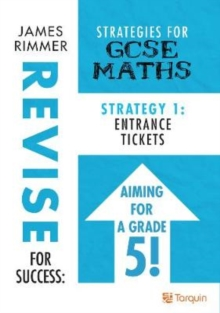 Image for Entrance Tickets : Strategies for GCSE Mathematics