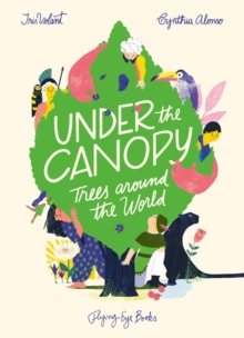 Image for Under the canopy  : trees around the world