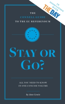 Connell Guide to the EU Referendum: Stay or Go?