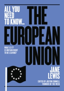 Image for The European Union  : what is it? is britain right to be leaving it?
