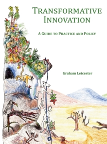 Image for Transformative Innovation : A Guide to Practice and Policy