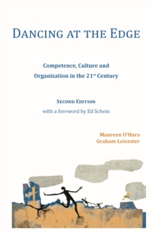 Image for Dancing at the Edge : Competence, Culture and Organization in the 21st Century