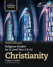 Image for WJEC/Eduqas Religious Studies for A Level Year 2 & A2 - Christianity