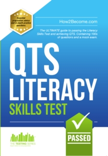 Image for How to Pass the QTS LITERACY SKILLS TEST: Full mock exam and 100s of questions to pass the Literacy Skills Test.