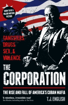 Image for The corporation  : gangsters, drugs, sex & violence