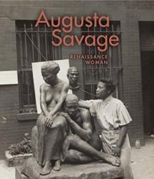 Image for Augusta Savage - Renaissance women