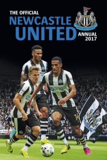 Image for The Official Newcastle United Annual 2017