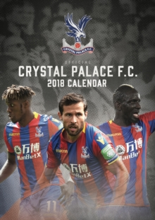 Image for The Official Crystal Palace FC Calendar 2018