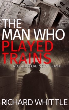 Image for The man who played trains