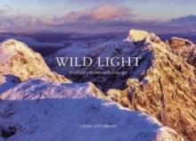 Image for Wild light  : Scotland's mountain landscape