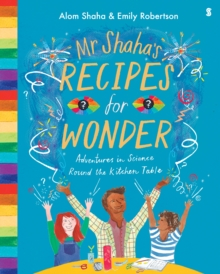 Image for Mr Shaha's recipes for wonder  : adventures in science round the kitchen table