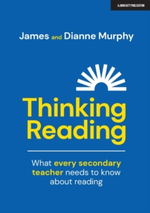 Image for Thinking reading  : what every secondary teacher needs to know about reading