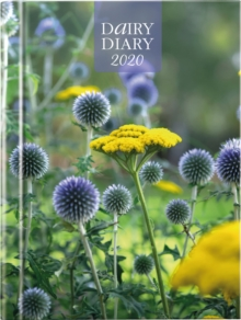 Image for Dairy Diary 2020 : A British icon used by millions since its launch by the milkman. This gorgeous A5 week-to-view diary features 52 triple-tested weekly recipes