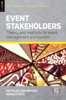 Image for Event stakeholders  : theory and methods for event management and tourism