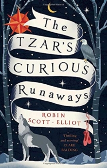 Image for The Tzar's curious runaways