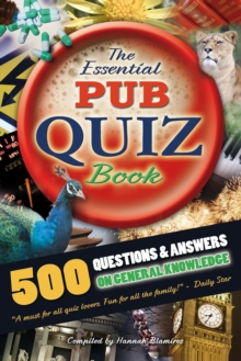 Image for The essential pub quiz book: 500 questions and answers on general knowledge