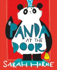 Panda at the door - Horne, Sarah
