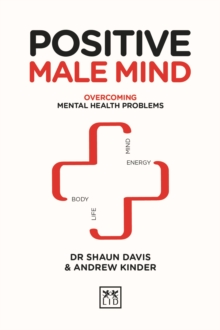 Image for Positive male mind  : overcoming mental health problems