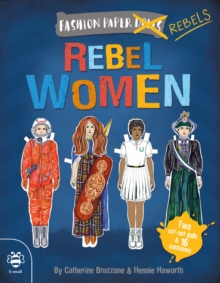 Image for Rebel Women : Discover history through fashion