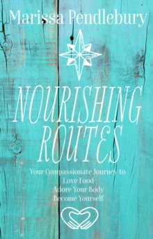 Image for Nourishing Routes