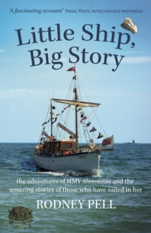 Image for Little Ship, Big Story : the adventures of HMY Sheemaun and the amazing stories of those who have sailed in her