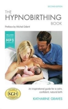 Image for The Hypnobirthing Book with Antenatal Relaxation Download : An Inspirational Guide for a Calm, Confident, Natural Birth. With Antenatal Relaxation MP3 Download