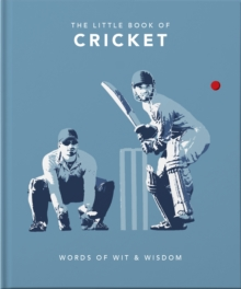 Image for The little book of cricket  : great quotes off the middle of the bat