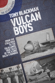 Image for Vulcan boys  : from the Cold War to the Falklands